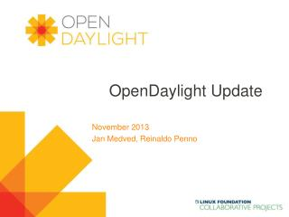 OpenDaylight  Update