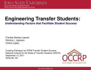 Engineering Transfer Students: Understanding Factors that Facilitate Student Success