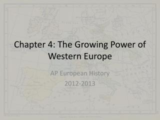 Chapter 4: The Growing Power of Western Europe