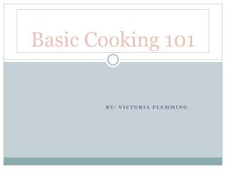 Basic Cooking 101