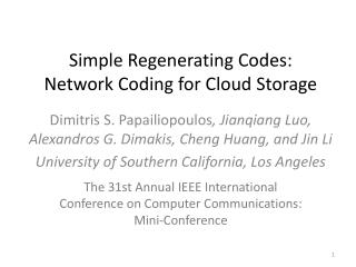 Simple Regenerating Codes: Network Coding for Cloud  Storage