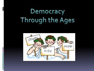 Democracy Through the Ages