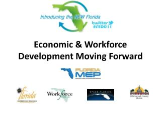 Economic & Workforce Development Moving Forward