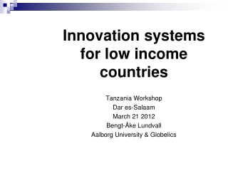 Innovation systems for low income countries