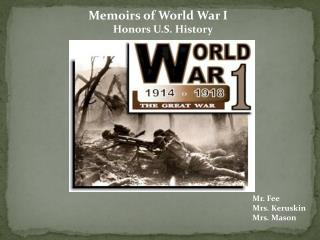 Memoirs of World War I Honors U.S. History