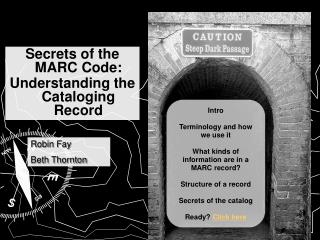 Secrets of the MARC Code: Understanding the Cataloging Record