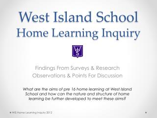 West Island School Home Learning Inquiry