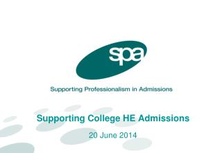 Supporting College HE Admissions  20 June 2014