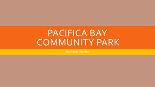 Pacifica Bay Community Park