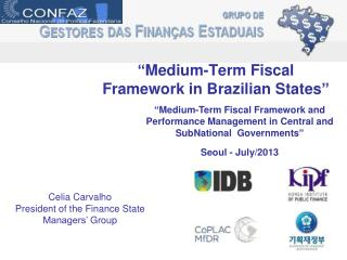 """ Medium-Term  Fiscal Framework in  Brazilian States """