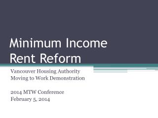 Minimum Income Rent Reform