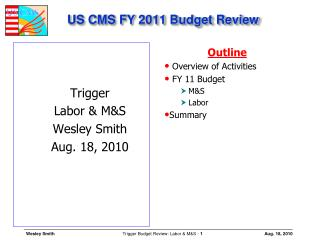 US CMS FY  2011  Budget Review