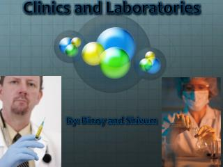 Clinics and Laboratories