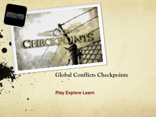 Global Conflicts Checkpoints