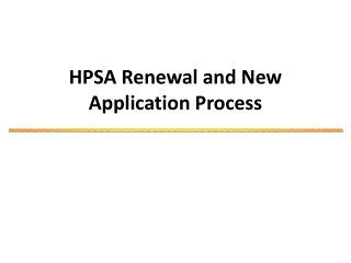 HPSA Renewal and New Application Process