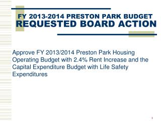 FY 2013-2014 PRESTON PARK BUDGET REQUESTED BOARD ACTION