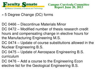 Campus Curricula Committee  Report June 20, 2013