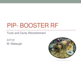 PIP- Booster RF