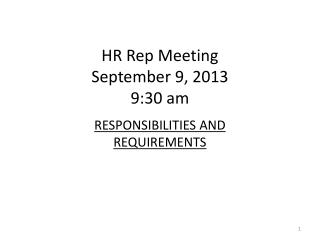 HR Rep Meeting September 9, 2013 9:30 am