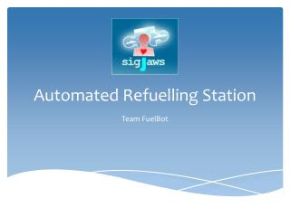 Automated Refuelling Station