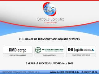 FULL RANGE OF TRANSPORT AND LOGISTIC SERVICES