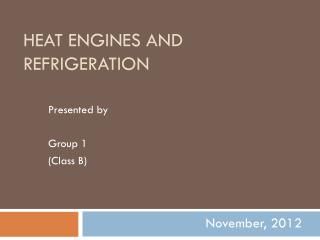Heat Engines and Refrigeration