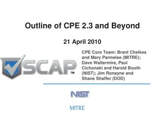 Outline of CPE 2.3 and Beyond 21 April 2010