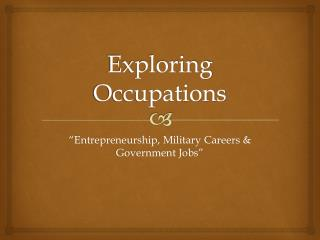 Exploring Occupations