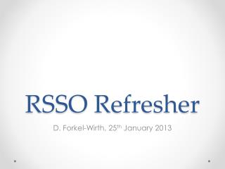 RSSO Refresher