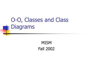 O-O, Classes and Class Diagrams