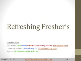 Refreshing Fresher's