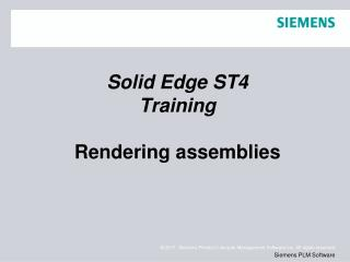 Solid  Edge  ST4 Training Rendering assemblies