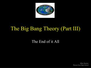 The Big Bang Theory (Part III)