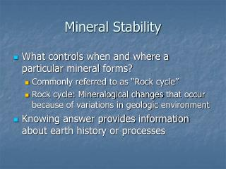 Mineral Stability