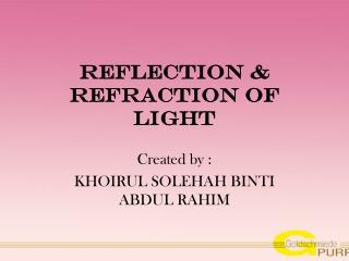 Reflection & refraction of light