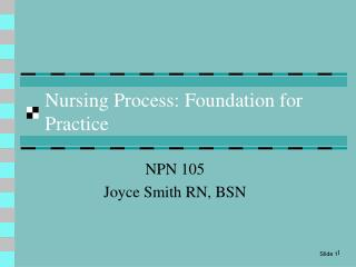 Nursing Process: Foundation for Practice