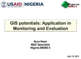 GIS potentials: Application in Monitoring and Evaluation