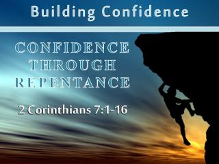 Confidence through Repentance