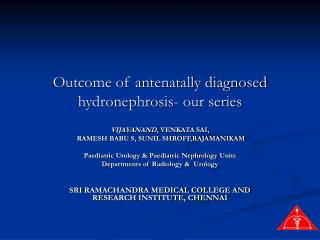 Outcome of antenatally diagnosed hydronephrosis- our series