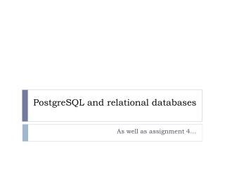 PostgreSQL  and relational databases