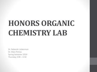 HONORS ORGANIC CHEMISTRY LAB