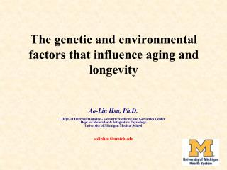 The genetic and environmental factors that influence aging and longevity