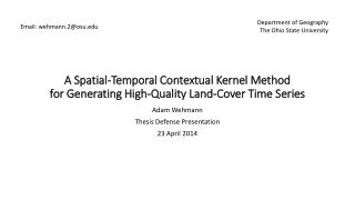 A Spatial-Temporal Contextual Kernel Method for Generating High-Quality Land-Cover Time Series