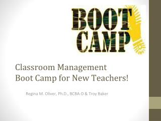 Classroom Management Boot Camp for New Teachers!