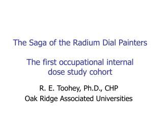 The Saga of the Radium Dial Painters The first occupational internal  dose study cohort