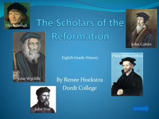 The Scholars of the Reformation