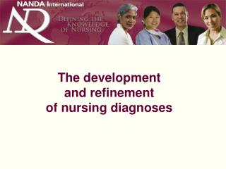The development  and refinement  of nursing diagnoses