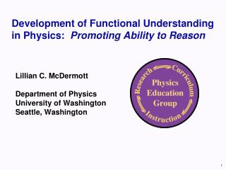 Development of  Functional  Understanding in Physics :   Promoting  Ability to Reason
