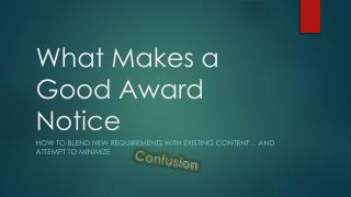 What Makes a Good Award Notice