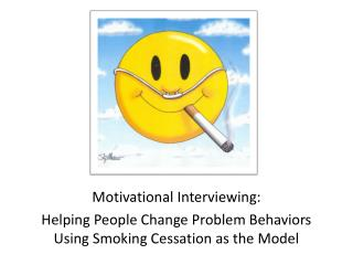 Motivational Interviewing: